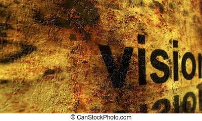 Vision grunge concept