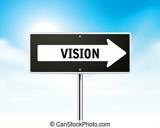 vision on black road sign