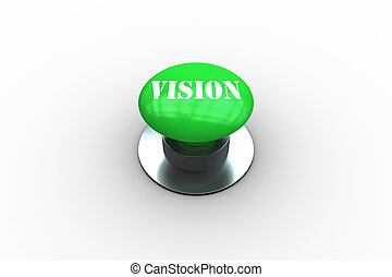 Vision on digitally generated green push button
