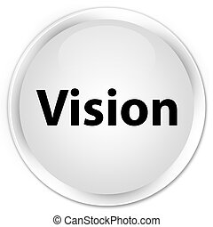 Vision premium white round button