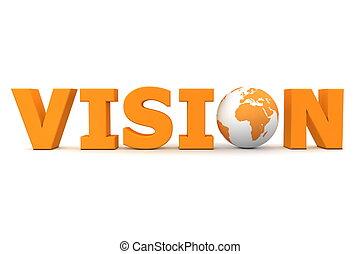 Vision World Orange - orange word Vision with 3D globe...