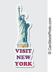 illustraion of sticker of visit New York with Statue of Liberty