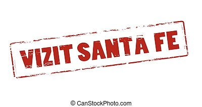 Rubber stamp with text visit Santa Fe in Haitian language inside, vector illustration