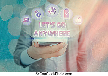 visite, conceptuel, signe, aller, projection, rencontrer, endroits, jouir de, nouveau, texte, lets, relax., anywhere., étrangers, photo