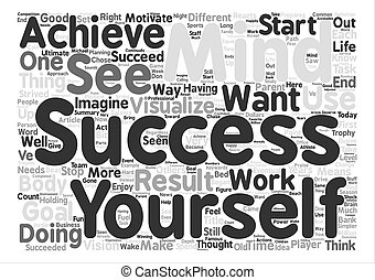 Visualize to Succeed text background word cloud concept