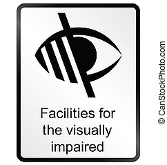 Visually Impaired Information Sign - Monochrome visually...