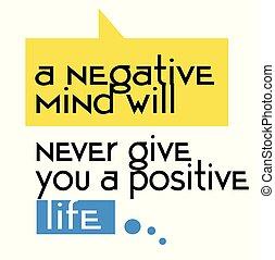 vita, dare, positivo, mai, mente, negativo, segno, volontà, citazione, lei