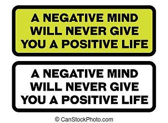 vita, dare, positivo, mai, mente, negativo, volontà, citazione, lei, motivazione