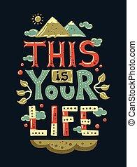 vita, tuo, illustrazione, moderno, disegno, appartamento, frase, questo, hipster