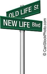 vita, vecchio, segnali stradali, nuovo, o, cambiamento