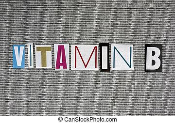 vitamin B on grey background, medical concept