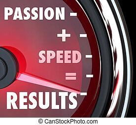 vitesse, égale, résultats, plus, mots, passion, compteur vitesse
