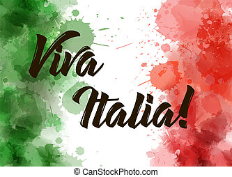 Viva Italia background with watercolored grunge design....