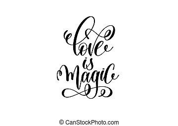 viver, é, magia, -, preto branco, mão, lettering, inscrição