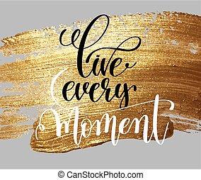 viver, cada, momento, mão, lettering, motivational, e, inspirational