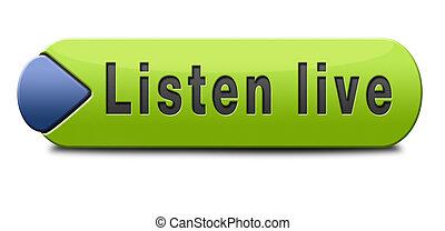 viver, escutar