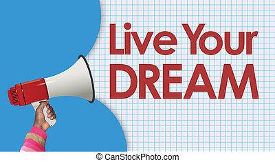 viver, megafone, sonho, seu, palavras