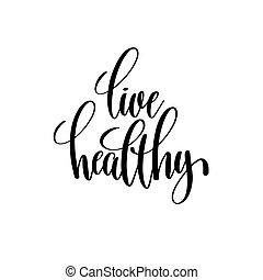 viver, saudável, preto branco, mão escrita, lettering, positivo, quo