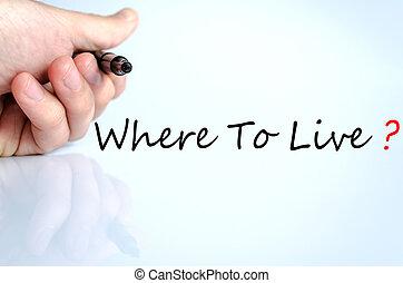 vivere, concetto, dove