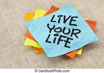 vivere, promemoria, vita, tuo
