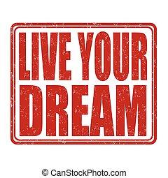 vivere, tuo, sogno, francobollo