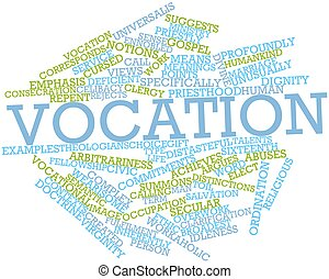 Vocation - Abstract word cloud for Vocation with related...