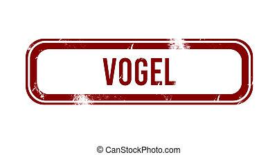Vogel - red grunge button, stamp