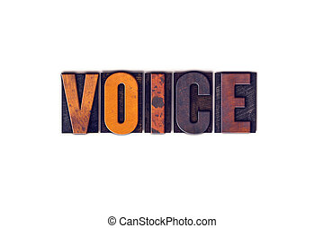 Voice Concept Isolated Letterpress Type