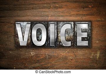 Voice Concept Metal Letterpress Type