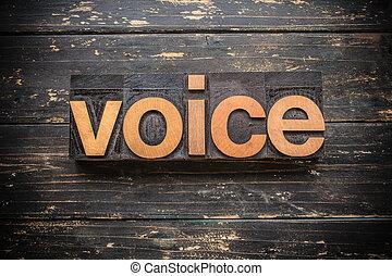 Voice Concept Vintage Wooden Letterpress Type Word