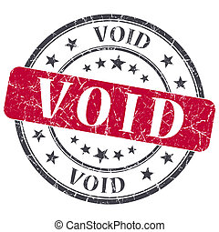Void red grunge round stamp on white background