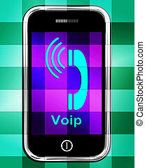 Voip On Phone Displays Voice Over Internet Protocol Or Ip Teleph