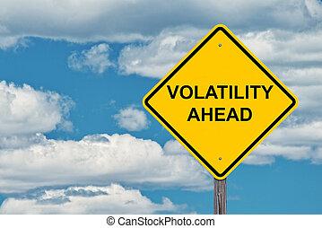 Volatility Ahead Warning Sign