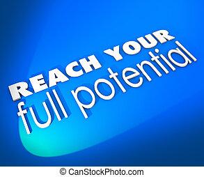 volle, bereiken, potentieel, groei, woorden, nieuw, gelegenheid, jouw, 3d