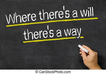 volonté, là, où, manière