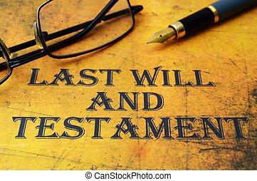 volonté, testament, dernier