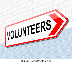 Volunteers concept. - Illustration depicting a sign with a ...