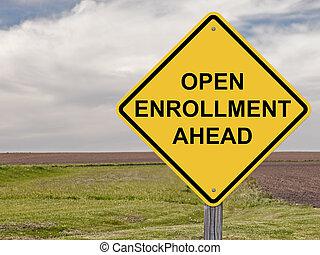 voorzichtigheid, -, open, enrollment, vooruit