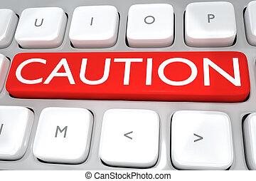 voorzichtigheid, -, waarschuwing, concept