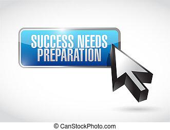 vorbereitung, bedürfnisse, taste, erfolg, zeichen