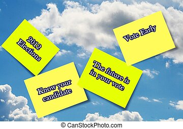 Vote 2012 sticky notes in clouds - 2012 sticky note...