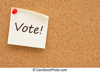Vote - A sticky note on a corkboard with the words vote on...