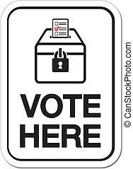 vote aquí, señales