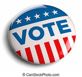 Vote campaign - Vote election campaign badge button.