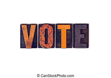 Vote Concept Isolated Letterpress Type