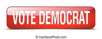 vote democrat red square 3d realistic isolated web button