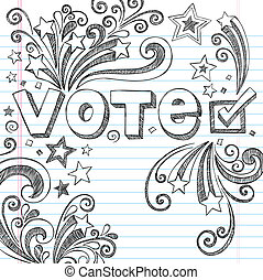 Vote Presidential Election Back to School Style Sketchy Notebook Doodles with Stars and Swirls- Hand-Drawn Vector Illustration Design Elements on Lined Sketchbook Paper Background