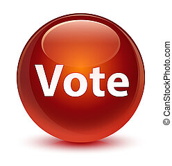 Vote glassy brown round button