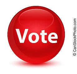 Vote glassy red round button
