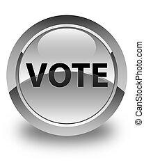 Vote glossy white round button